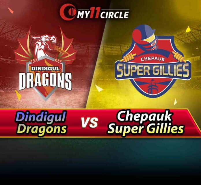 Dindigul Dragons vs Chepauk Super Gillies