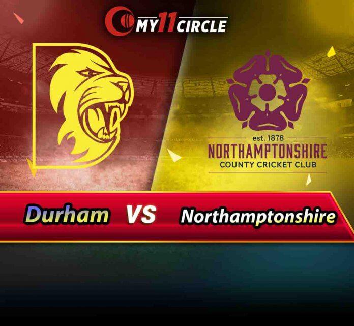 Durham vs Northamptonshire North Group Match